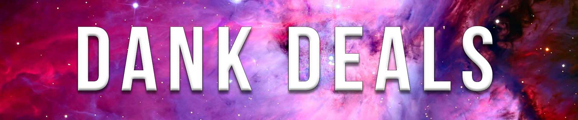 Elev8 Presents Dank Deals
